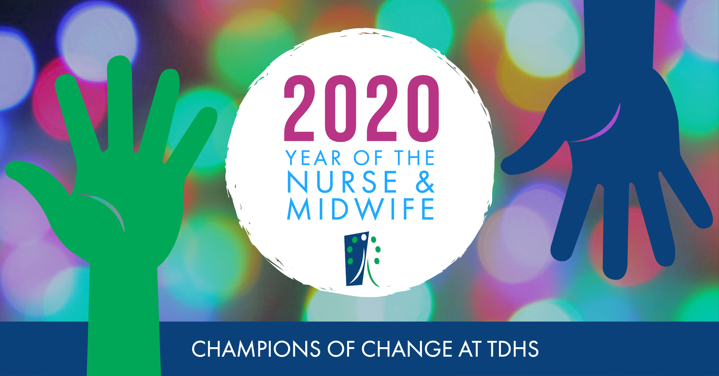 TDHS 2020 Year of the Nurse and Midwife